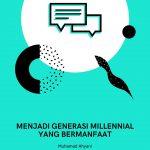 Menjadi-Generasi-Millennial-yang-bermanfaat.jpg