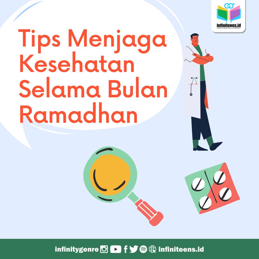 Tips Menjaga Kesehatan Selama Bulan Ramadhan