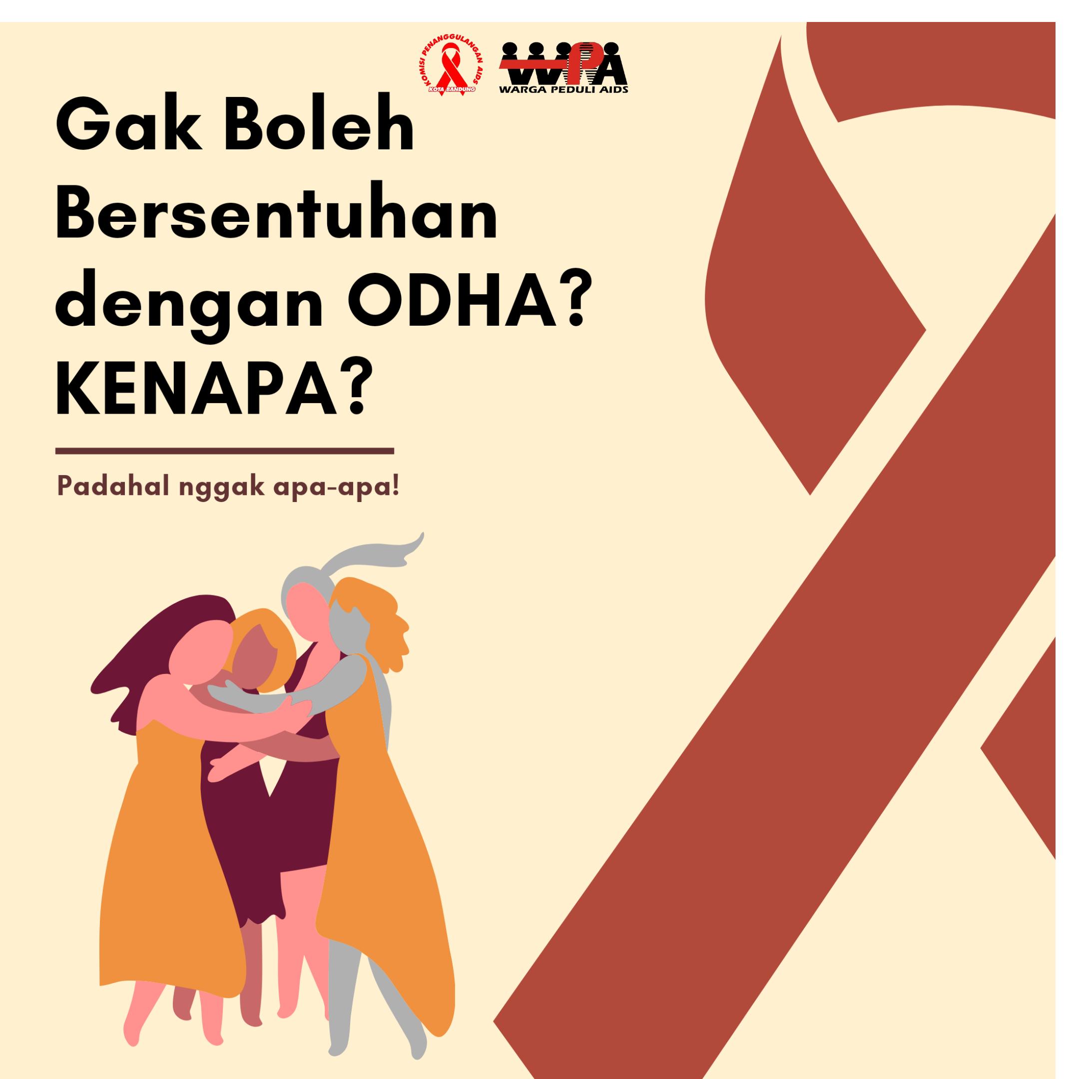 Bersentuhan Bisa Menularkan HIV/AIDS? Kata Siapa!?