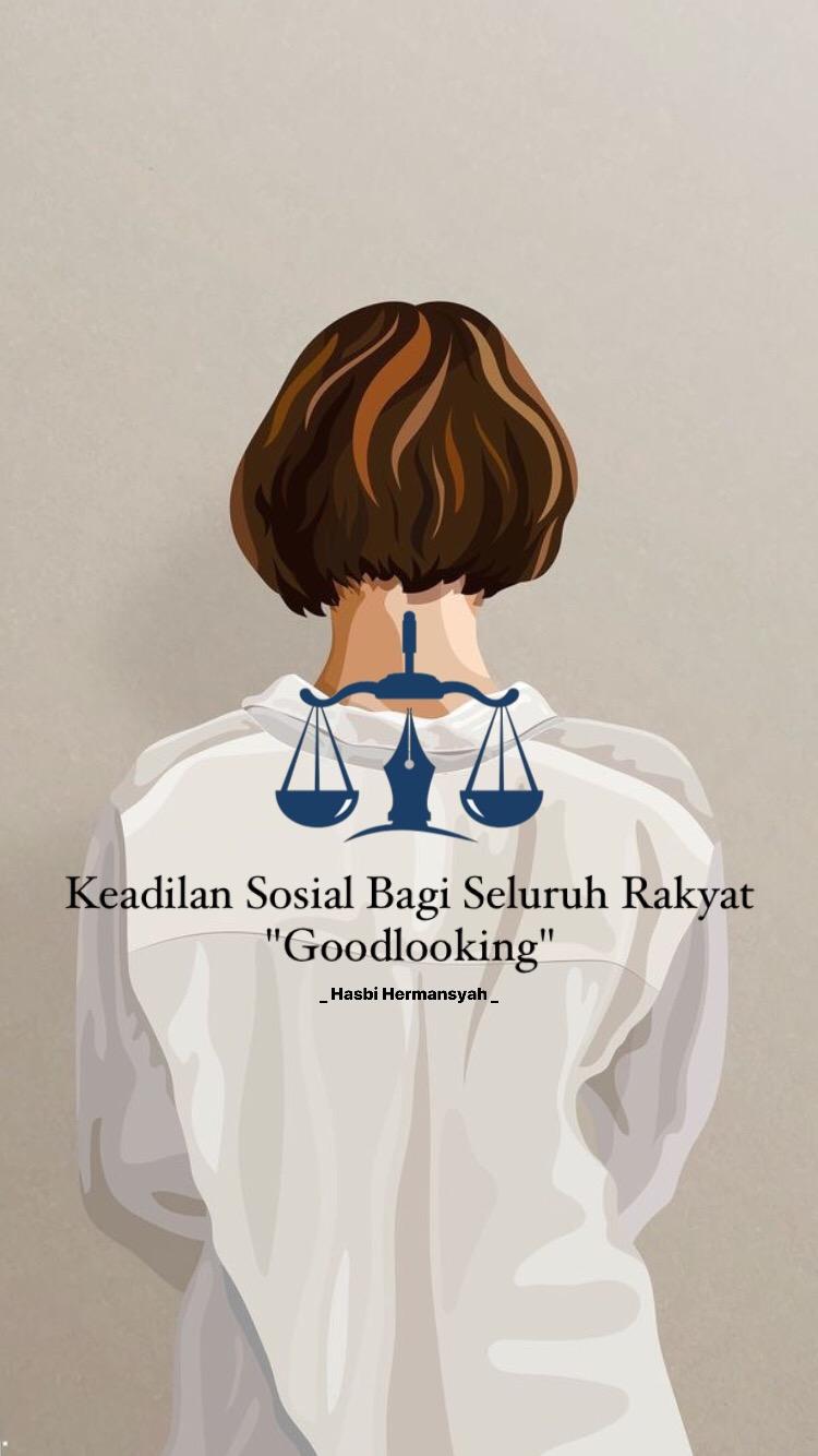Keadilan Sosial Bagi Seluruh Rakyat GoodLooking