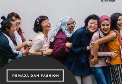 Fashion Pembentuk Karakter Remaja