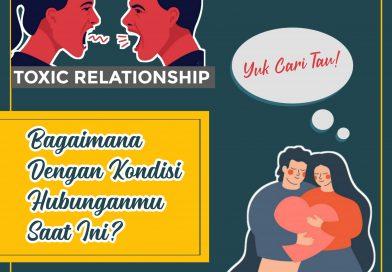 Perbedaan Healthy Relationship dengan Toxic Relationship