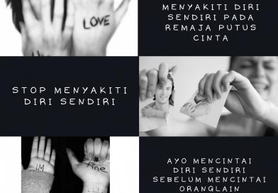 Menyakiti Diri Sendiri Pada Remaja Putus Cinta