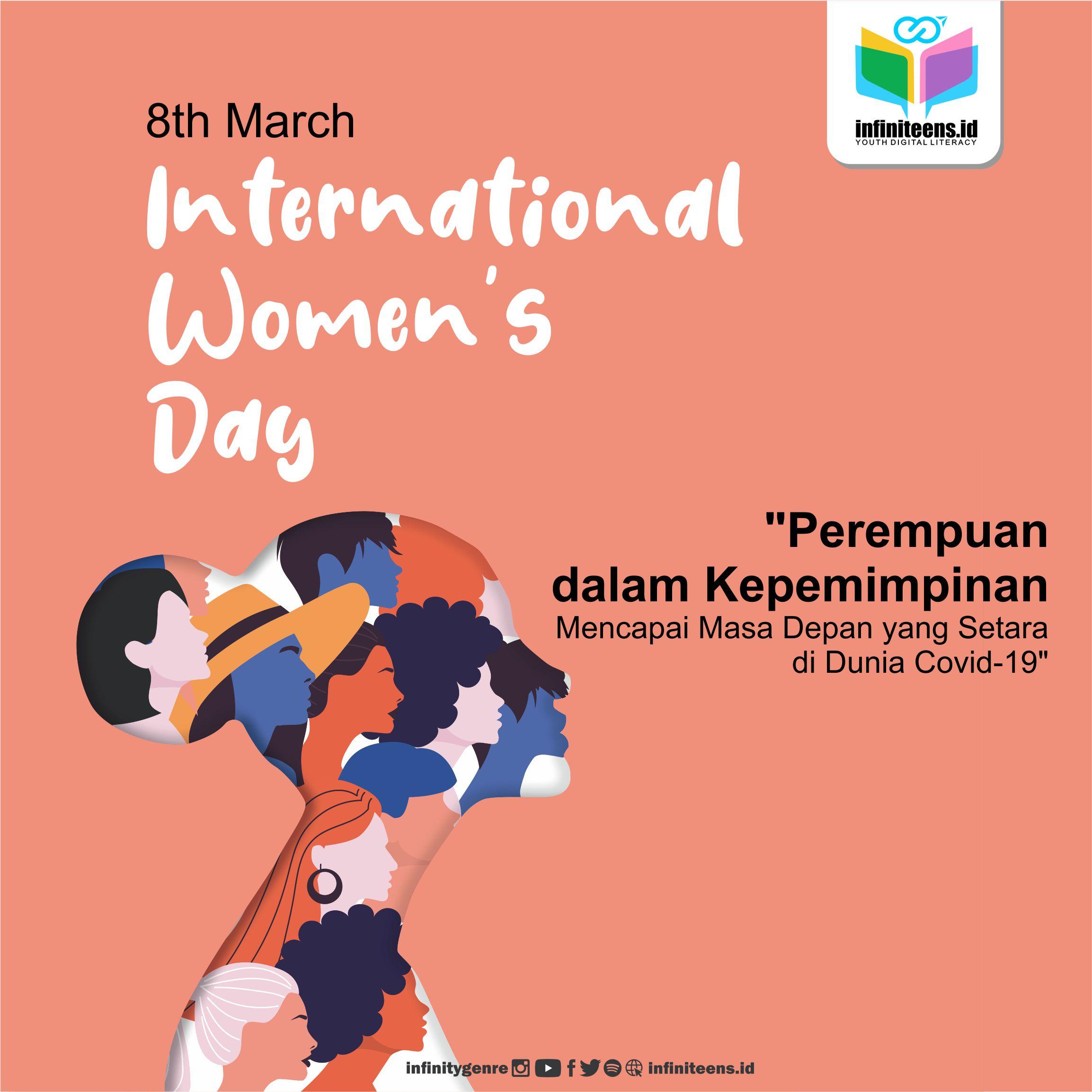 HARI PEREMPUAN INTERNASIONAL: Perempuan dalam Kepemimpinan
