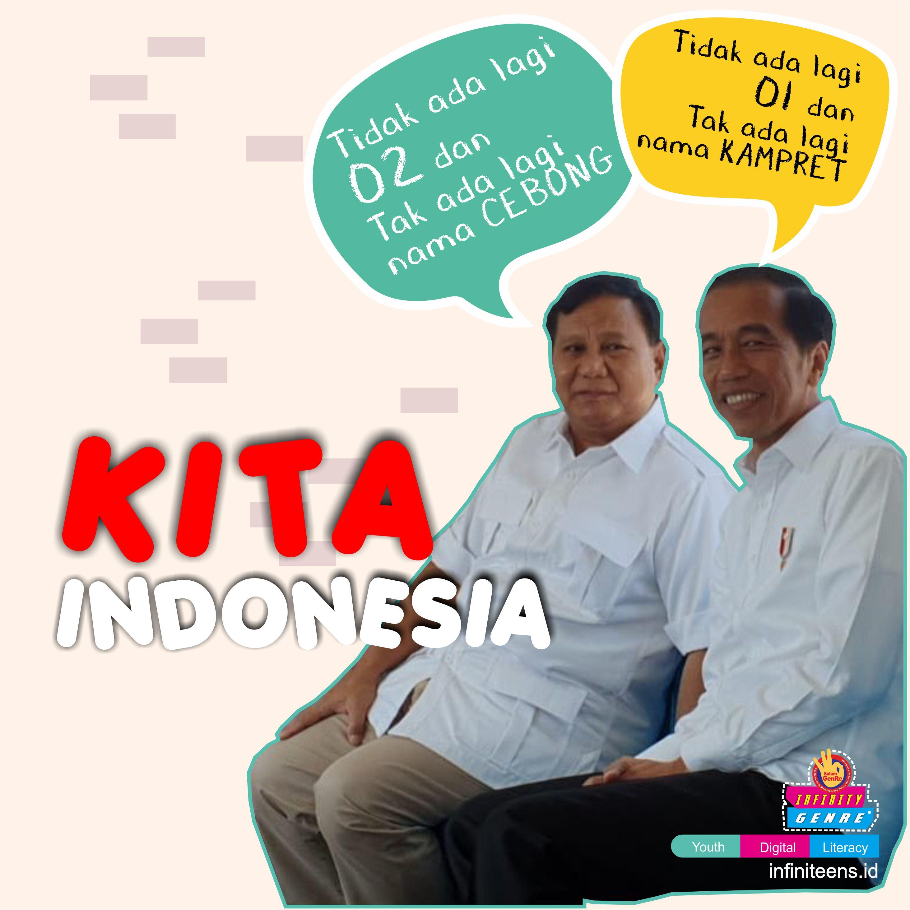 INDONESIA MAJU, ADIL DAN MAKMUR: Tidak Ada Lagi Cebong & Kampret