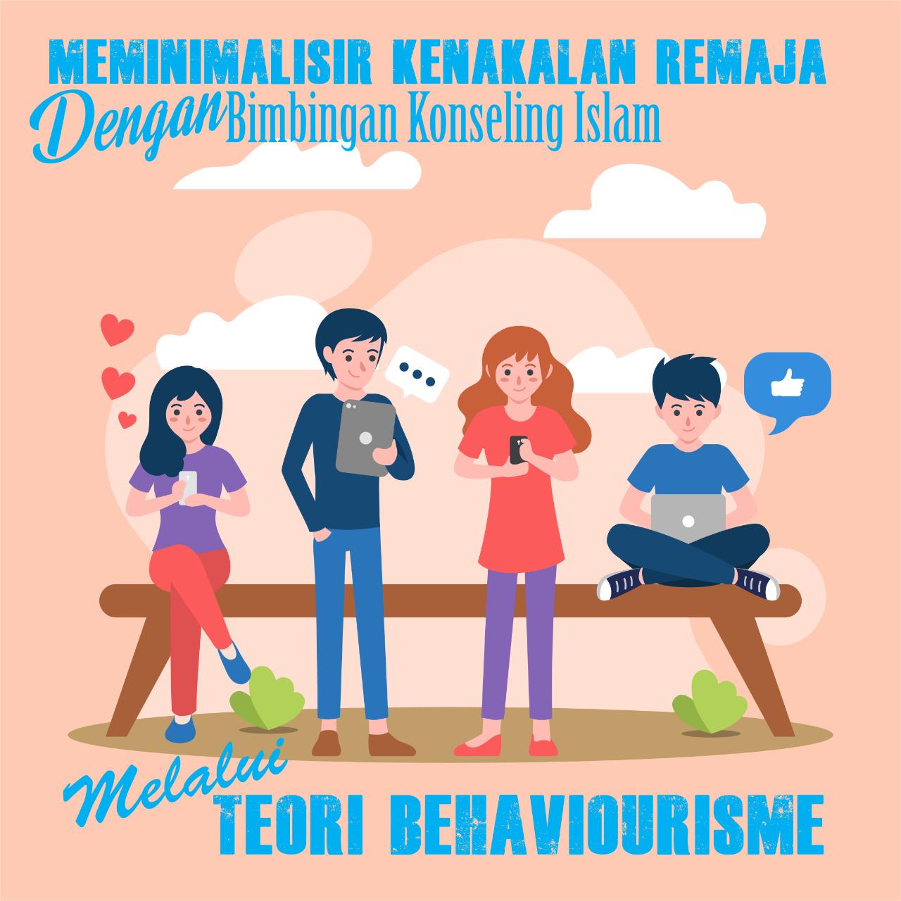 Meminimalisir Kenakalan Remaja dengan BKI Melalui Teori Behaviourisme