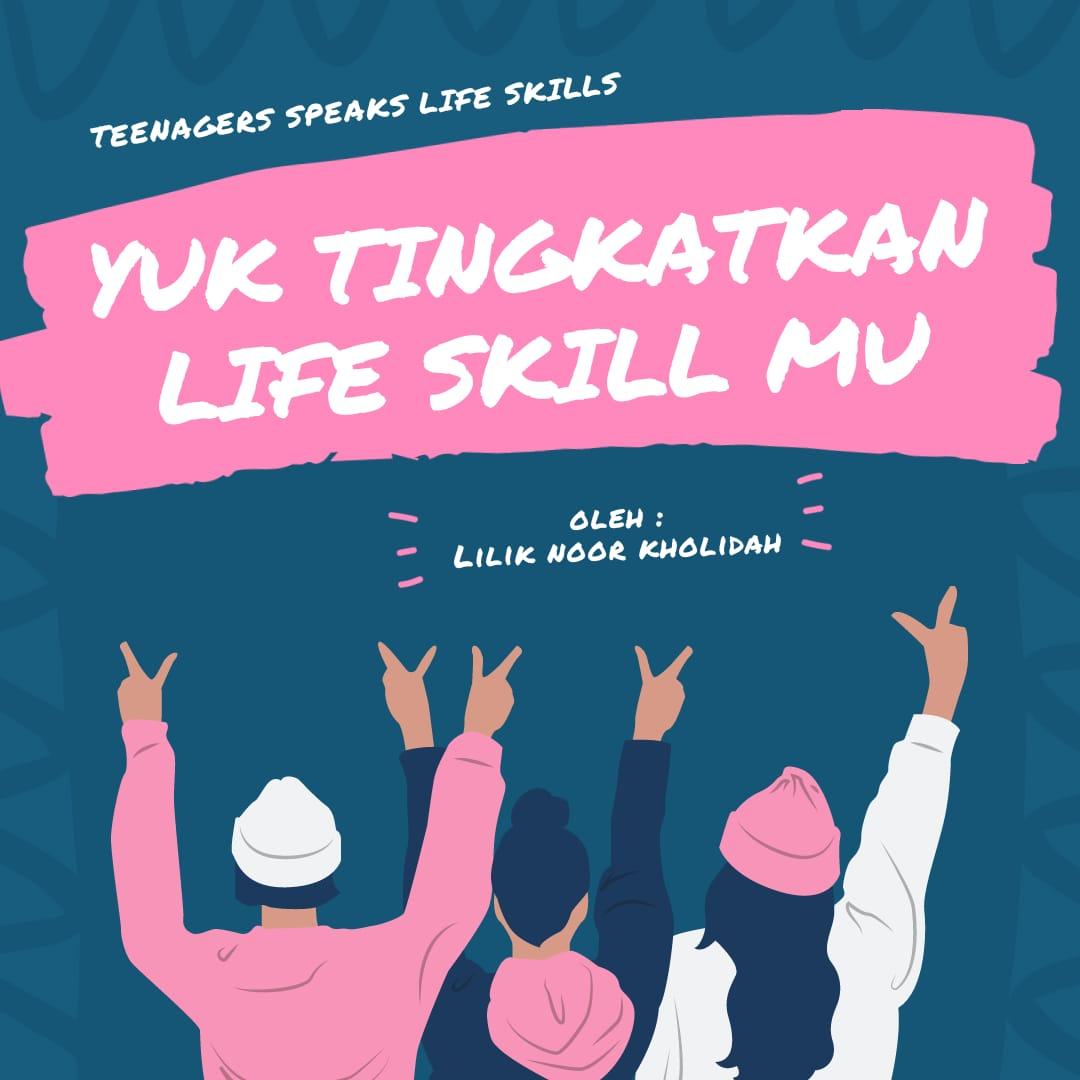 Yuk Tingkatkan Life Skill Mu