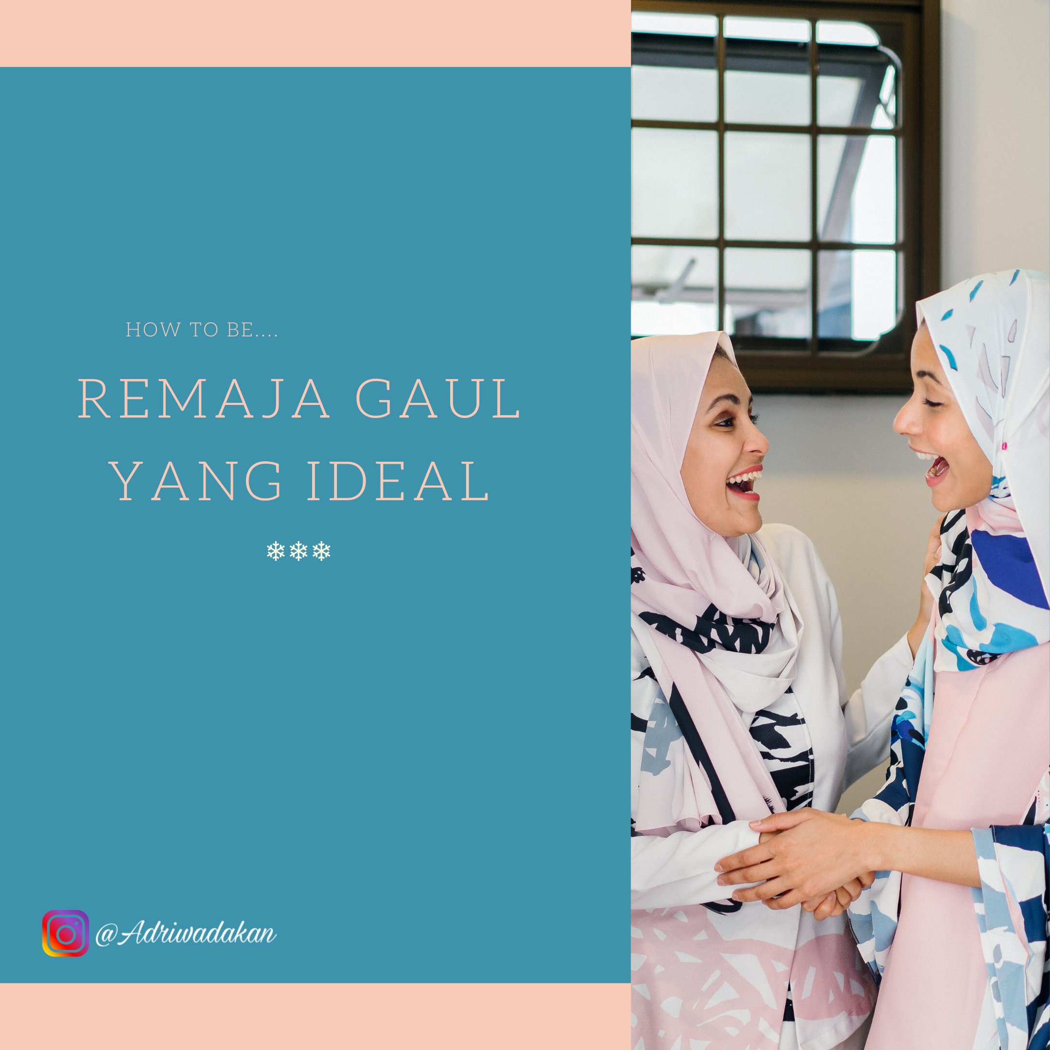 How to be REMAJA GAUL YANG IDEAL