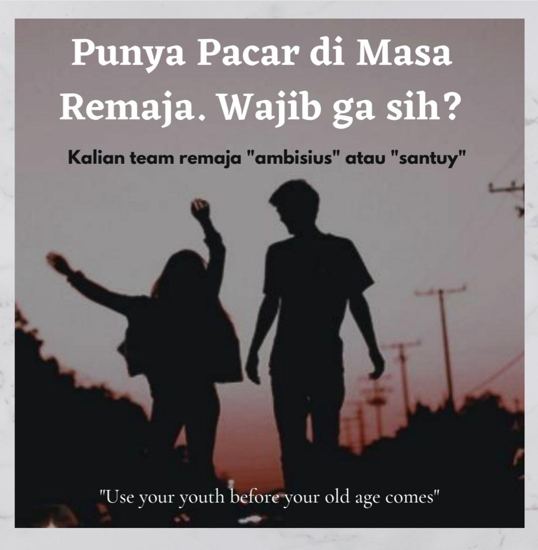 Punya Pacar di Masa Remaja, Wajib Gak Sih?